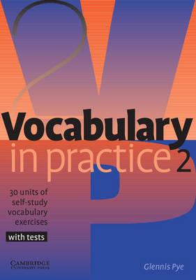 Vocabulary in Practice 2 (Paperback)