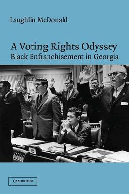 A Voting Rights Odyssey: Black Enfranchisement in Georgia (Paperback)