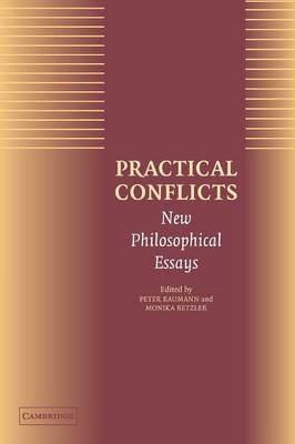 Practical Conflicts: New Philosophical Essays (Paperback)