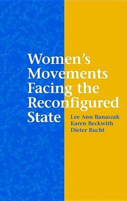 Women's Movements Facing the Reconfigured State (Paperback)