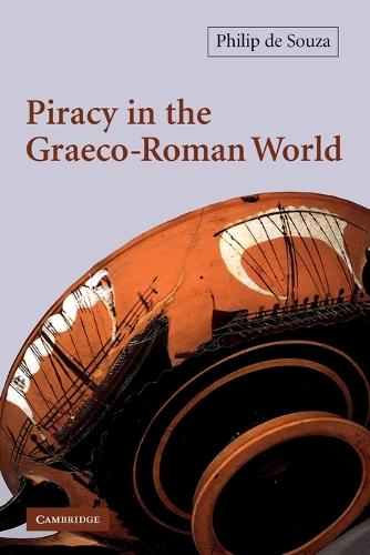 Piracy in the Graeco-Roman World (Paperback)