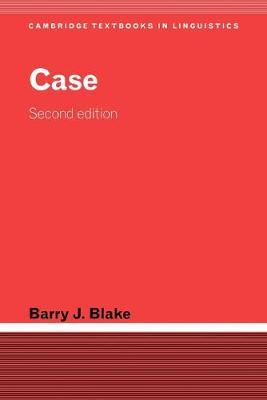 Case - Cambridge Textbooks in Linguistics (Paperback)