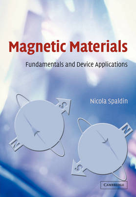 Magnetic Materials: Fundamentals and Device Applications (Paperback)