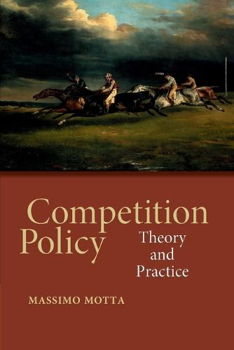 Competition Policy: Theory and Practice (Paperback)