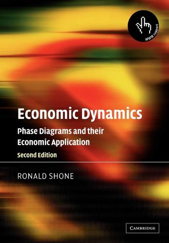 Economic Dynamics: Phase Diagrams and their Economic Application (Paperback)