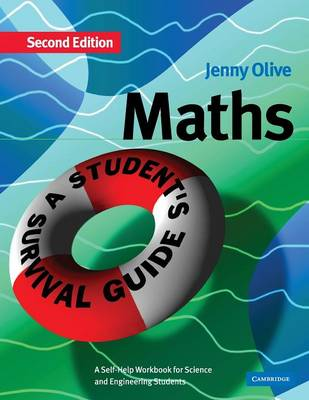 Maths: A Student's Survival Guide: A Self-Help Workbook for Science and Engineering Students (Paperback)