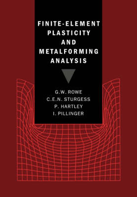 Finite-Element Plasticity and Metalforming Analysis (Paperback)