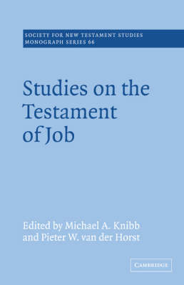 Studies on the Testament of Job - Society for New Testament Studies Monograph Series (Paperback)
