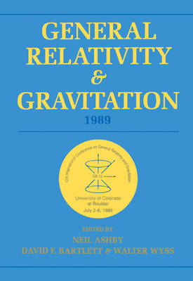 General Relativity and Gravitation, 1989: Proceedings of the 12th International Conference on General Relativity and Gravitation (Paperback)