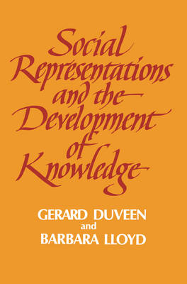 Social Representations and the Development of Knowledge (Paperback)