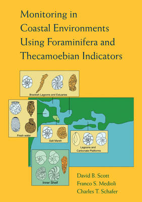 Monitoring in Coastal Environments Using Foraminifera and Thecamoebian Indicators (Paperback)