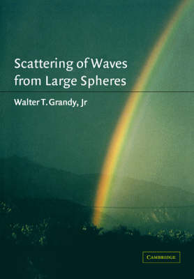 Scattering of Waves from Large Spheres (Paperback)