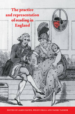 The Practice and Representation of Reading in England (Paperback)