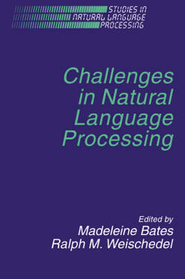 Challenges in Natural Language Processing - Studies in Natural Language Processing (Paperback)