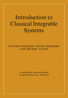 Introduction to Classical Integrable Systems - Cambridge Monographs on Mathematical Physics (Paperback)