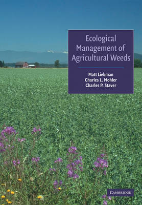 Ecological Management of Agricultural Weeds (Paperback)