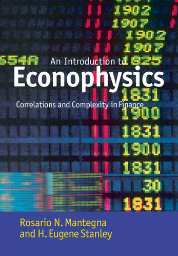 Introduction to Econophysics: Correlations and Complexity in Finance (Paperback)