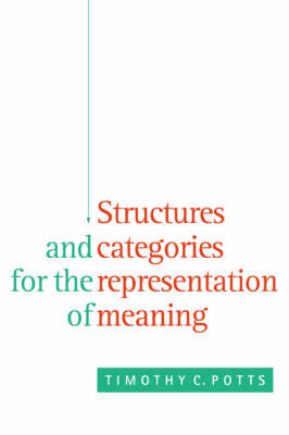 Structures and Categories for the Representation of Meaning (Paperback)