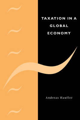 Taxation in a Global Economy: Theory and Evidence (Paperback)