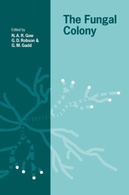 British Mycological Society Symposia: The Fungal Colony Series Number 21 (Paperback)