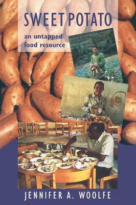 Sweet Potato: An Untapped Food Resource (Paperback)