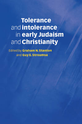 Tolerance and Intolerance in Early Judaism and Christianity (Paperback)
