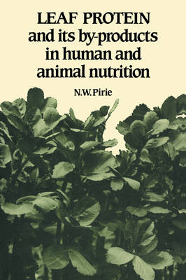 Leaf Protein: And its By-products in Human and Animal Nutrition (Paperback)