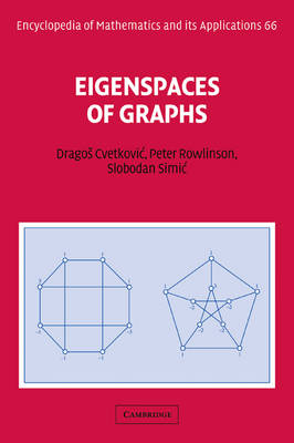 Encyclopedia of Mathematics and its Applications: Eigenspaces of Graphs Series Number 66 (Paperback)