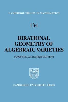 Birational Geometry of Algebraic Varieties - Cambridge Tracts in Mathematics (Paperback)