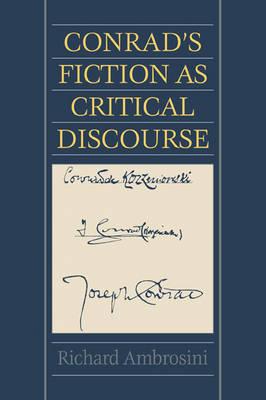 Conrad's Fiction as Critical Discourse (Paperback)