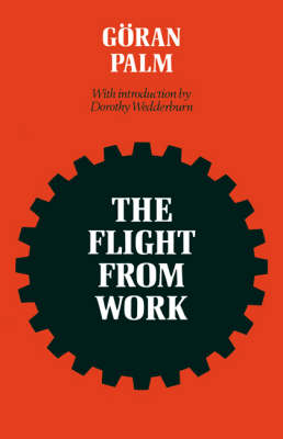 The Flight from Work (Paperback)