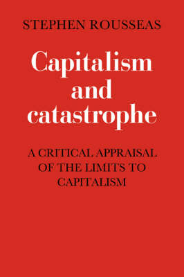 Capitalism and Catastrophe (Paperback)