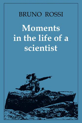 Moments in the Life of a Scientist (Paperback)