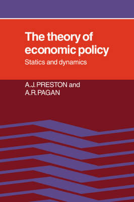 The Theory of Economic Policy: Statics and Dynamics (Paperback)