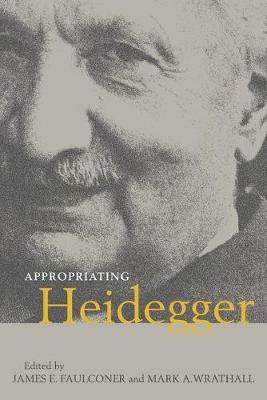Appropriating Heidegger (Paperback)