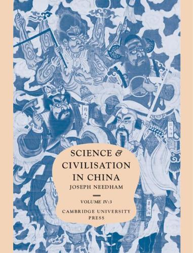 Science and Civilisation in China Physics and Physical Technology: Volume 4: Civil Engineering and Nautics Part 3 (Hardback)