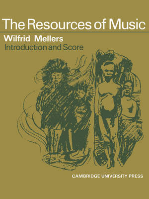 Resources of Music: The Resources Music: Vocal Score and Commentary Series Number 1 (Paperback)