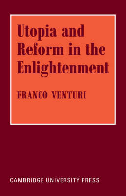 Utopia and Reform in the Enlightenment (Paperback)
