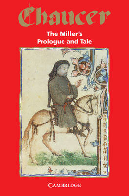 The Miller's Prologue and Tale - Selected Tales from Chaucer (Paperback)