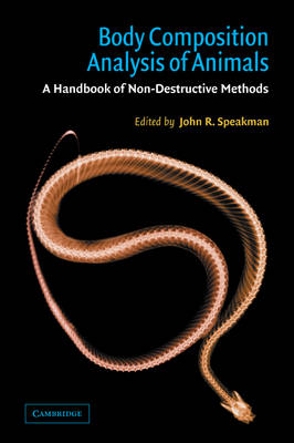 Body Composition Analysis of Animals: A Handbook of Non-Destructive Methods (Paperback)