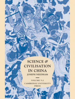 Science and Civilisation in China: Volume 5, Chemistry and Chemical Technology, Part 2, Spagyrical Discovery and Invention: Magisteries of Gold and Immortality - Science and Civilisation in China (Hardback)