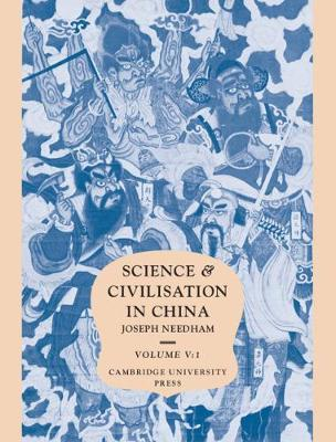 Science and Civilisation in China Chemistry and Chemical Technology: Volume 5: Paper and Printing Part 1 (Hardback)