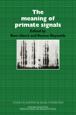 Studies in Emotion and Social Interaction: The Meaning of Primate Signals (Paperback)
