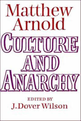 Culture and Anarchy: Landmarks in the History of Education (Paperback)