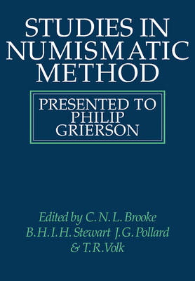 Studies in Numismatic Method: Presented to Philip Grierson (Paperback)