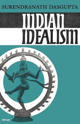 Indian Idealism (Paperback)