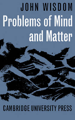 Problems of Mind and Matter (Paperback)