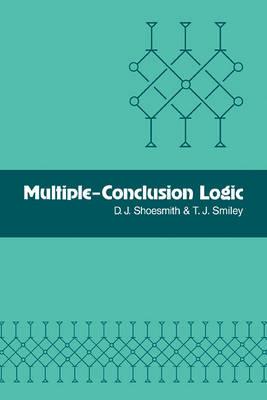 Multiple-Conclusion Logic (Paperback)