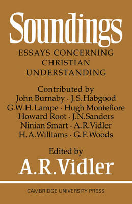 Soundings: Essays Concerning Christian Understanding (Paperback)