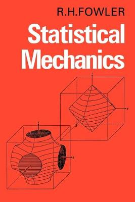 Statistical Mechanics: The Theory of the Properties of Matter in Equilibrium (Paperback)